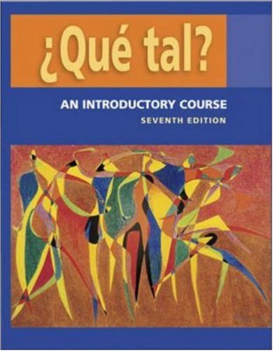 �Que tal? An Introductory Course 7th 2007 9780073209425 Front Cover