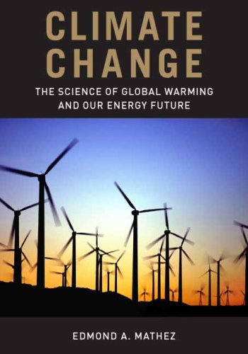 Climate Change The Science of Global Warming and Our Energy Future  2009 edition cover
