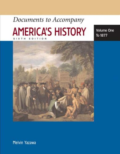 Documents to Accompany America's History to 1877  6th 2008 edition cover