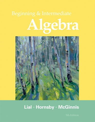 Beginning and Intermediate Algebra  5th 2012 (Revised) edition cover