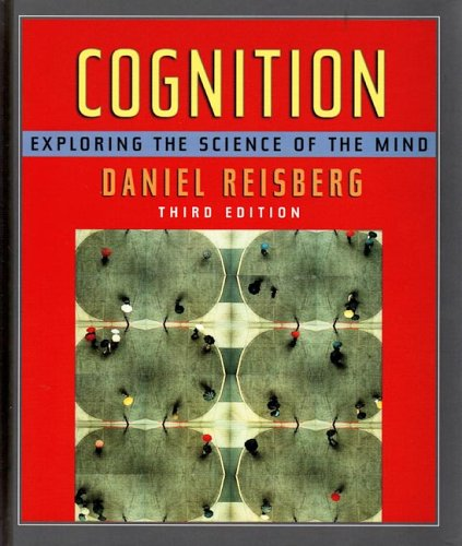Cognition Exploring the Science of the Mind 3rd 2005 edition cover
