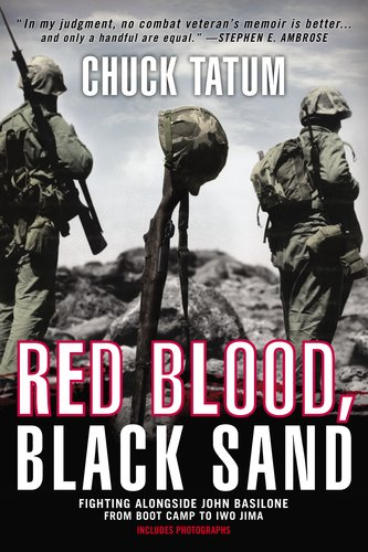 Red Blood, Black Sand Fighting Alongside John Basilone from Boot Camp to Iwo Jima N/A edition cover