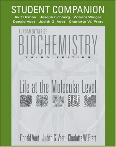 Fundamentals of Biochemistry Life at the Molecular Level 3rd 2009 (Student Manual, Study Guide, etc.) edition cover