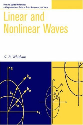 Linear and Nonlinear Waves   1999 9780471359425 Front Cover