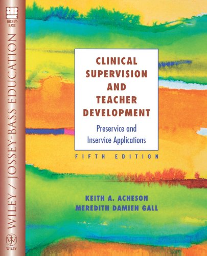 Clinical Supervision and Teacher Development Preservice and Inservice Applications 5th 2003 (Revised) edition cover