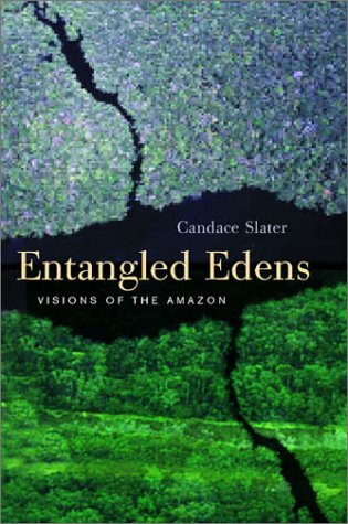 Entangled Edens Visions of the Amazon  2002 edition cover