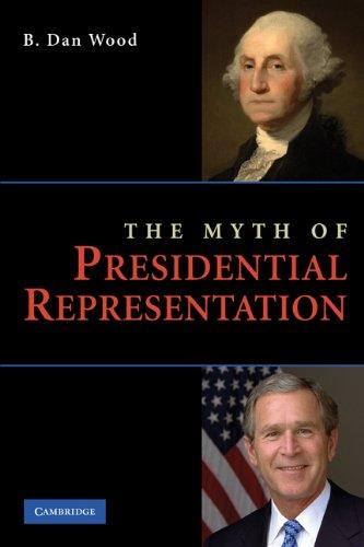 Myth of Presidential Representation   2009 edition cover
