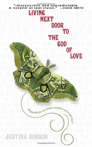 Living Next Door to the God of Love A Novel  2006 9780553587425 Front Cover