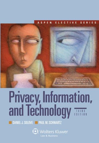 Privacy, Information, and Technology  3rd 2011 (Revised) edition cover