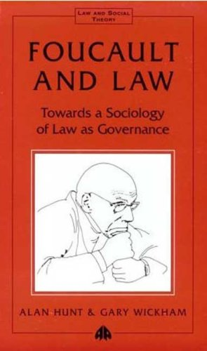 Foucault and Law Towards a Sociology of Law as Governance  1998 9780745308425 Front Cover