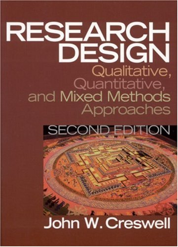 Research Design Qualitative, Quantitative, and Mixed Methods Approaches 2nd 2002 (Revised) edition cover