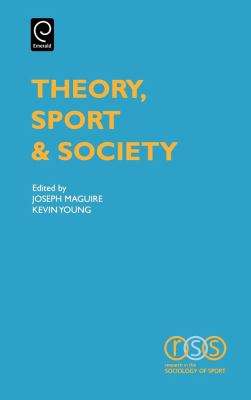 Theory, Sport and Society   2002 9780762307425 Front Cover