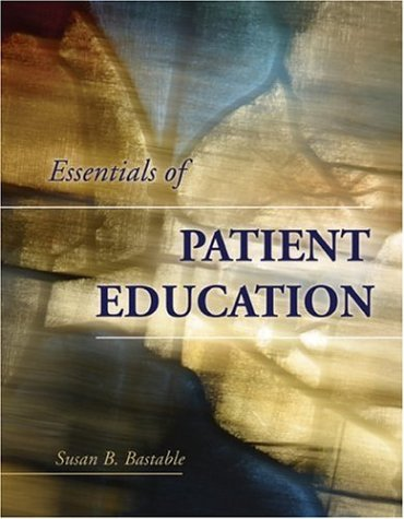 Essentials of Patient Education   2006 edition cover