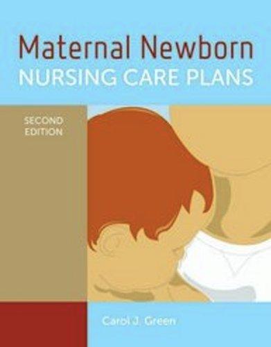 Maternal Newborn Nursing Care Plans 2nd 2012 (Revised) edition cover