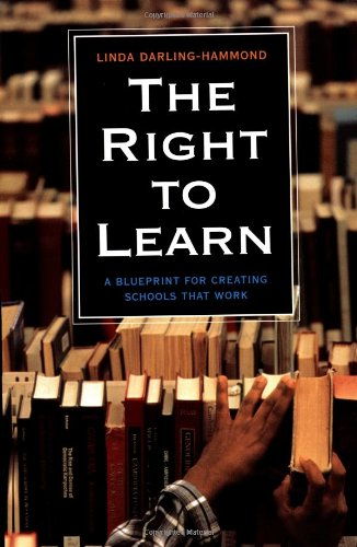 Right to Learn A Blueprint for Creating Schools That Work  2001 edition cover