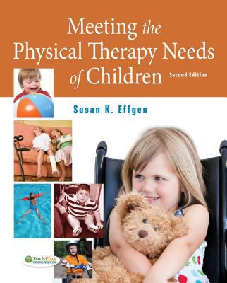 Meeting the Physical Therapy Needs of Children  2nd 2013 (Revised) edition cover