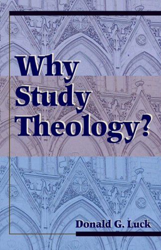 Why Study Theology?   1999 edition cover