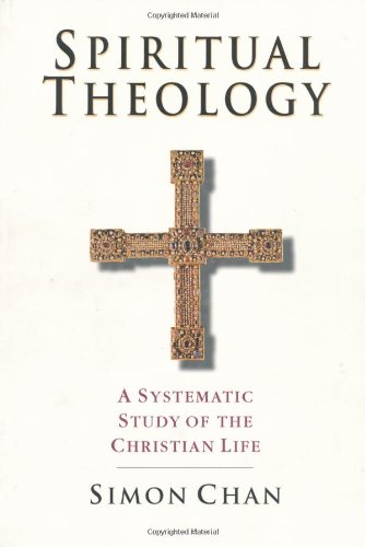 Spiritual Theology A Systematic Study of the Christian Life N/A edition cover