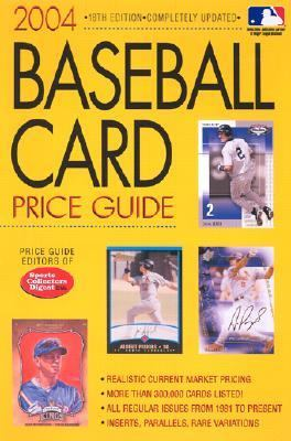2004 Baseball Card Price Guide  18th 2004 (Revised) 9780873498425 Front Cover