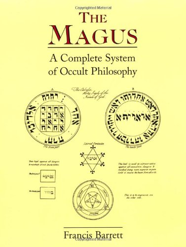 Magus A Complete System of Occult Philosophy  2000 (Facsimile) 9780877289425 Front Cover