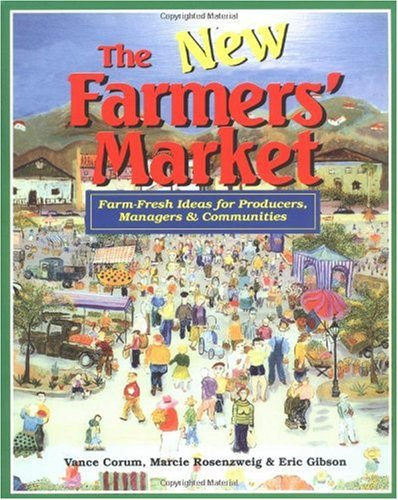 New Farmers' Market Farm-Fresh Ideas for Producers, Managers and Communities  2001 edition cover