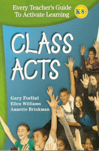 Class Acts : Every Teacher's Guide to Activate Learning  2010 edition cover