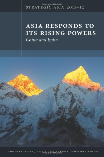 Strategic Asia 2011-12 Asia Responds to Its Rising Powers--China and India  2011 9780981890425 Front Cover