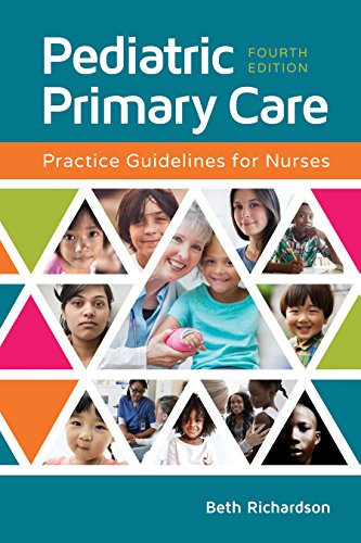 Pediatric Primary Care Practice Guidelines for Nurses  4th 2020 (Revised) 9781284149425 Front Cover
