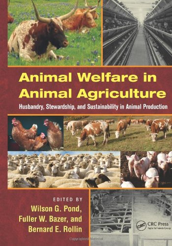 Animal Welfare in Animal Agriculture   2011 9781439848425 Front Cover
