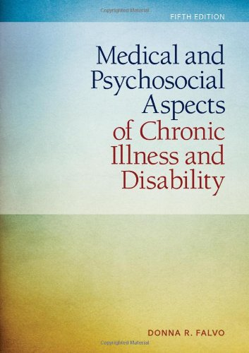 Medical and Psychosocial Aspects of Chronic Illness and Disability  5th 2014 edition cover