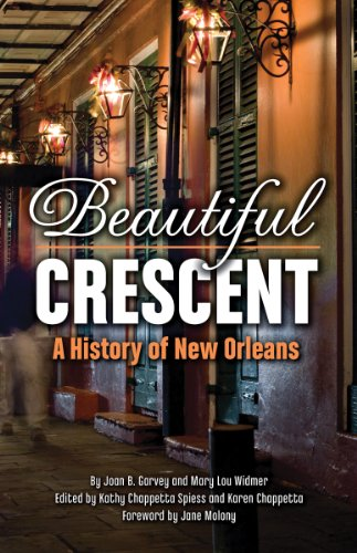 Beautiful Crescent A History of New Orleans  2012 edition cover