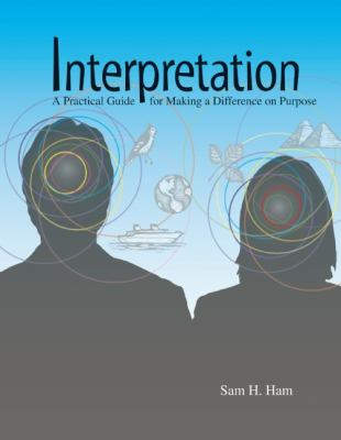 Interpretation Making a Difference on Purpose  2013 edition cover