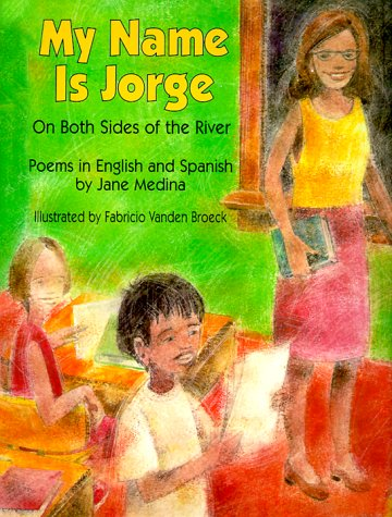 My Name Is Jorge On Both Sides of the River  1999 edition cover