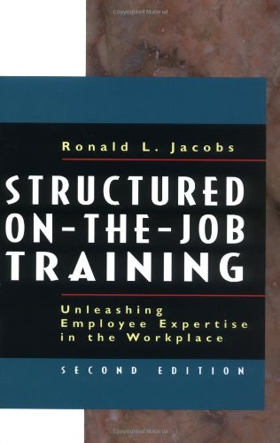 Structured On-the-Job Training Unleashing Employee Expertise in the Workplace 2nd 2003 edition cover