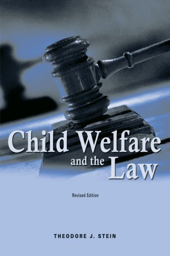 Child Welfare and the Law 3rd 2006 edition cover