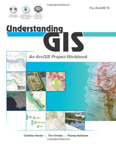 Understanding GIS An ArcGIS Project Workbook  2011 edition cover