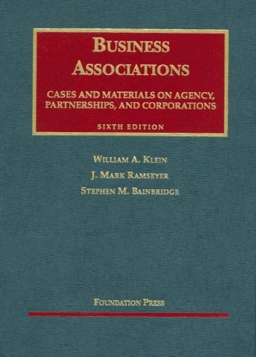 Cases and Materials [on] Business Associations Agency, Partnerships, and Corporations 6th 2006 (Revised) edition cover