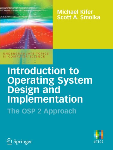 Introduction to Operating System Design and Implementation The OSP 2 Approach  2007 edition cover
