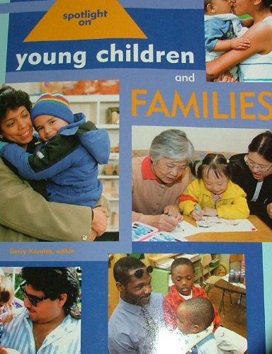 Spotlight on Young Children and Families   2007 9781928896425 Front Cover