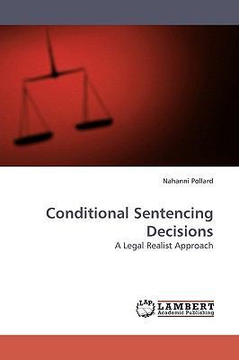Conditional Sentencing Decisions N/A 9783838311425 Front Cover