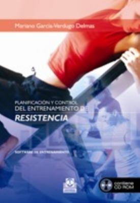 Planificacion y control del entrenamiento de resistencia/ Control And Planning Of Resistance Training:  2008 edition cover