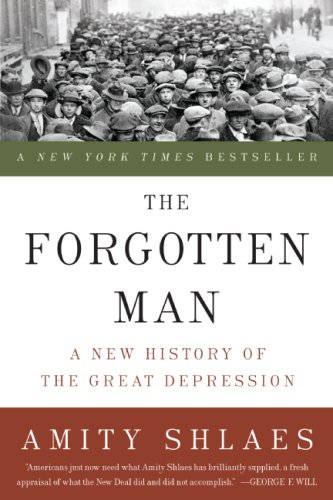 Forgotten Man A New History of the Great Depression N/A edition cover