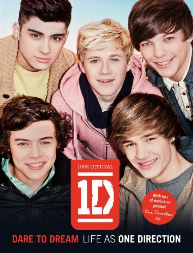 One Direction - Dare to Dream Life as One Direction N/A 9780062213426 Front Cover