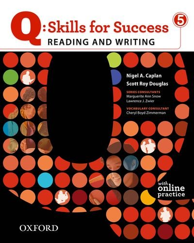 Q- Skills for Success - Level 5 Reading and Writing - with Student Access Code Card  2011 (Student Manual, Study Guide, etc.) edition cover