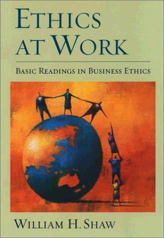 Ethics at Work Basic Readings in Business Ethics  2002 9780195139426 Front Cover