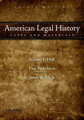 American Legal History Cases and Materials 4th 2011 edition cover