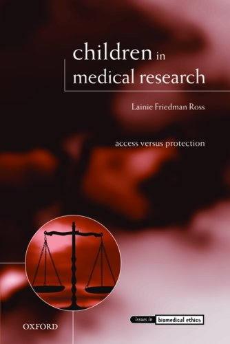 Children in Medical Research Access Versus Protection  2008 edition cover