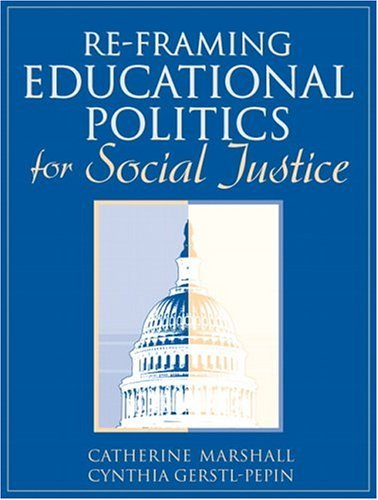 Re-Framing Educational Politics for Social Justice   2005 edition cover