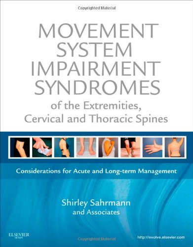 Movement System Impairment Syndromes of the Extremities, Cervical and Thoracic Spines   2010 edition cover