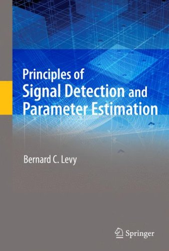 Principles of Signal Detection and Parameter Estimation   2008 edition cover